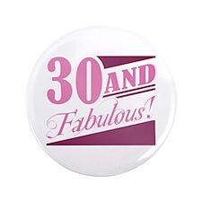 "30 & Fabulous 3.5"" Button"
