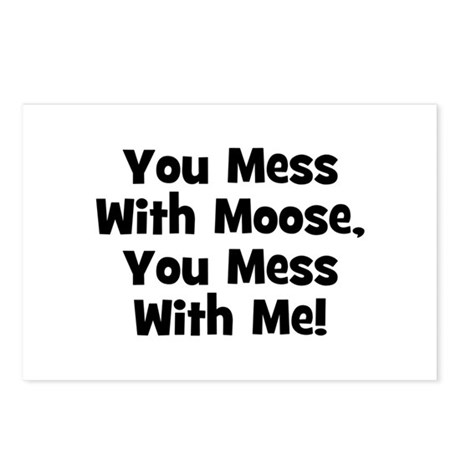 You Mess With Moose, You Mess Postcards (Package o
