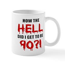 90th Birthday Gag Gift Small Mug