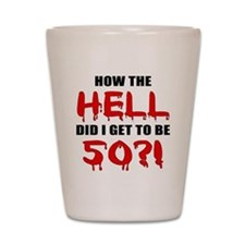 50th Birthday Gag Gift Shot Glass