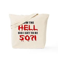50th Birthday Gag Gift Tote Bag