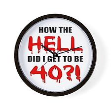 40th Birthday Gag Gift Wall Clock