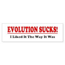 Evolution Sucks! Bumper Sticker