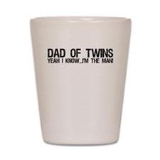 Dad of twins Shot Glass