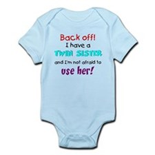 Have a twin sister Onesie
