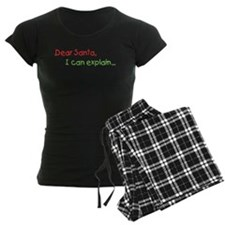 Dear Santa I Can Explain Pajamas