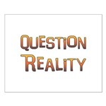 Question Reality Small Poster