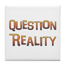Question Reality Tile Coaster