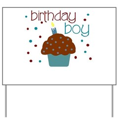 Birthday boy cupcake Yard Sign