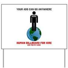 Your ads can go anywhere male Yard Sign