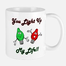 You Light Up My Life Mug