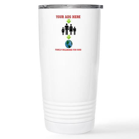 family billboard Stainless Steel Travel Mug