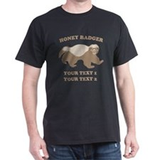 Personalize Honey Badger T-Shirt