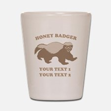 Personalize Honey Badger Shot Glass
