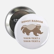 """Personalize Honey Badger 2.25"""" Button"""