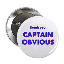 "Thank you Captain Obvious 2.25"" Button (10 pack)"