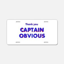 Thank you Captain Obvious Aluminum License Plate
