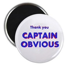 Thank you Captain Obvious Magnet