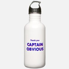 Thank you Captain Obvious Water Bottle