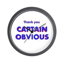 Thank you Captain Obvious Wall Clock