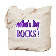 Mother's Day Rocks ! Tote Bag