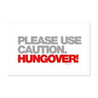 Please Use Caution. Hungover! Mini Poster Print