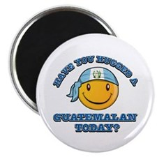 Have you hugged a Guatemalan today? Magnet