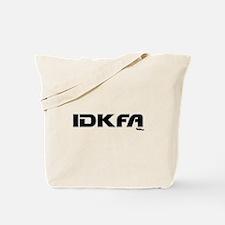 IDKFA Tote Bag