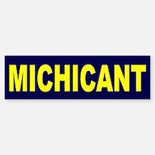 Michicant Anti Michigan Footb Bumper Bumper Sticker