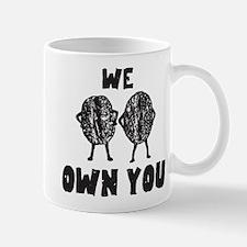 Coffee Own You Mugs