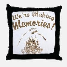 We're Making Memories! Throw Pillow