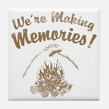 We're Making Memories! Tile Coaster