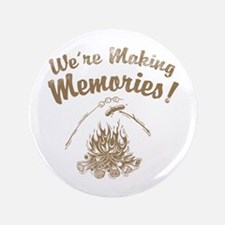 "We're Making Memories! 3.5"" Button"