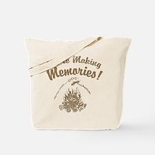 We're Making Memories! Tote Bag