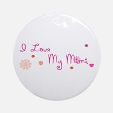 I Love My Mimi Ornament (Round)