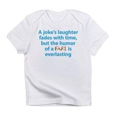 Fart humor Infant T-Shirt