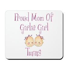 Proud Mom of Twin Girls Mousepad