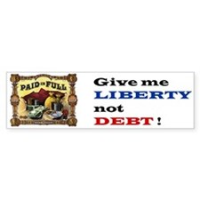 Liberty not Debt Bumper Sticker