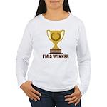 I'm A Winner Women's Long Sleeve T-Shirt