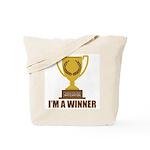 I'm A Winner Tote Bag