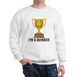 I'm A Winner Sweatshirt