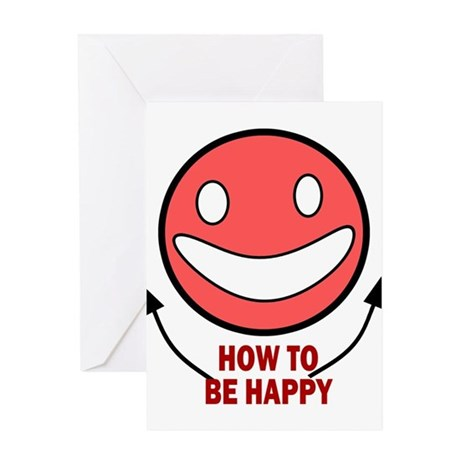 How to be Happy Greeting Card