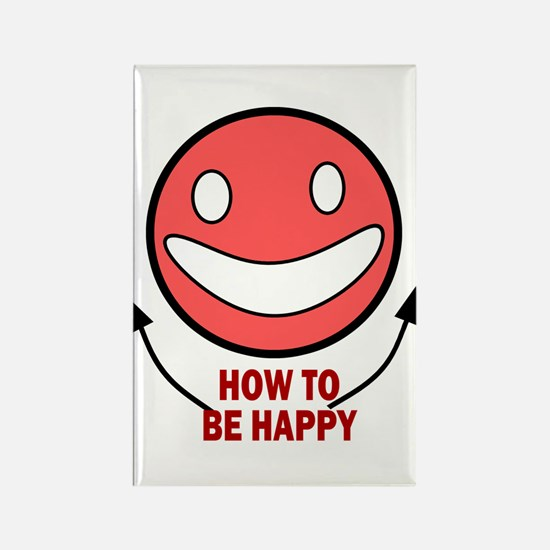 How to be Happy Rectangle Magnet