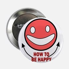 """How to be Happy 2.25"""" Button"""