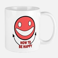 How to be Happy Mug