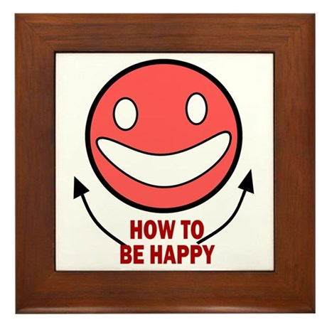 How to be Happy Framed Tile