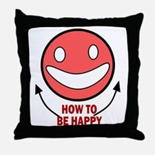 How to be Happy Throw Pillow