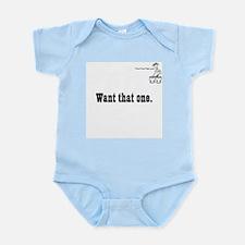 Want that one. Infant Bodysuit