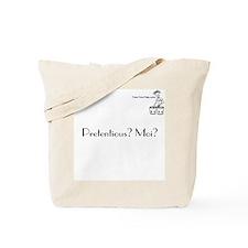 Pretentious? Moi? Tote Bag