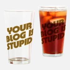 Stupid Blog Pint Glass